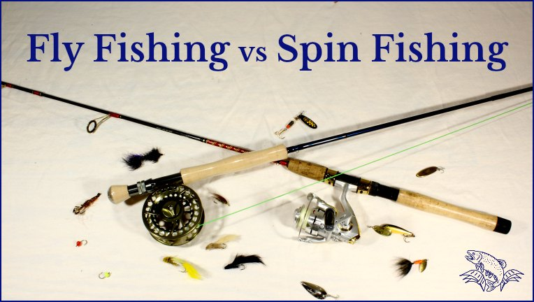 Difference Fly Fishing and Spin Fishing