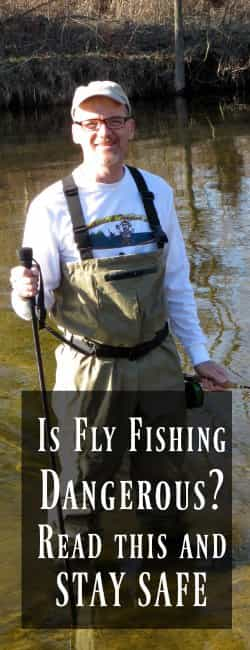 Safe Fly Fishing