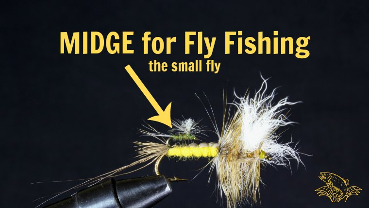 What is a MIDGE in Fly Fishing
