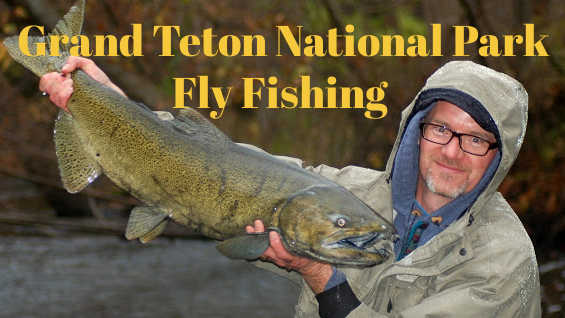 7 Best Places to Fly Fish in Grand Teton National Park