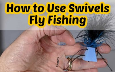 Can You Use a Swivel Fly Fishing (How to and When)?