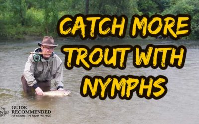 How to Setup Right for Nymph Fishing and Catch More Trout