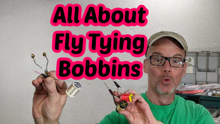 What is a Fly Tying Bobbin (Plus How To Video)