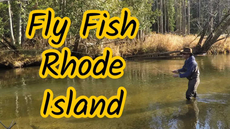 Places to Fly Fish Rhode Island