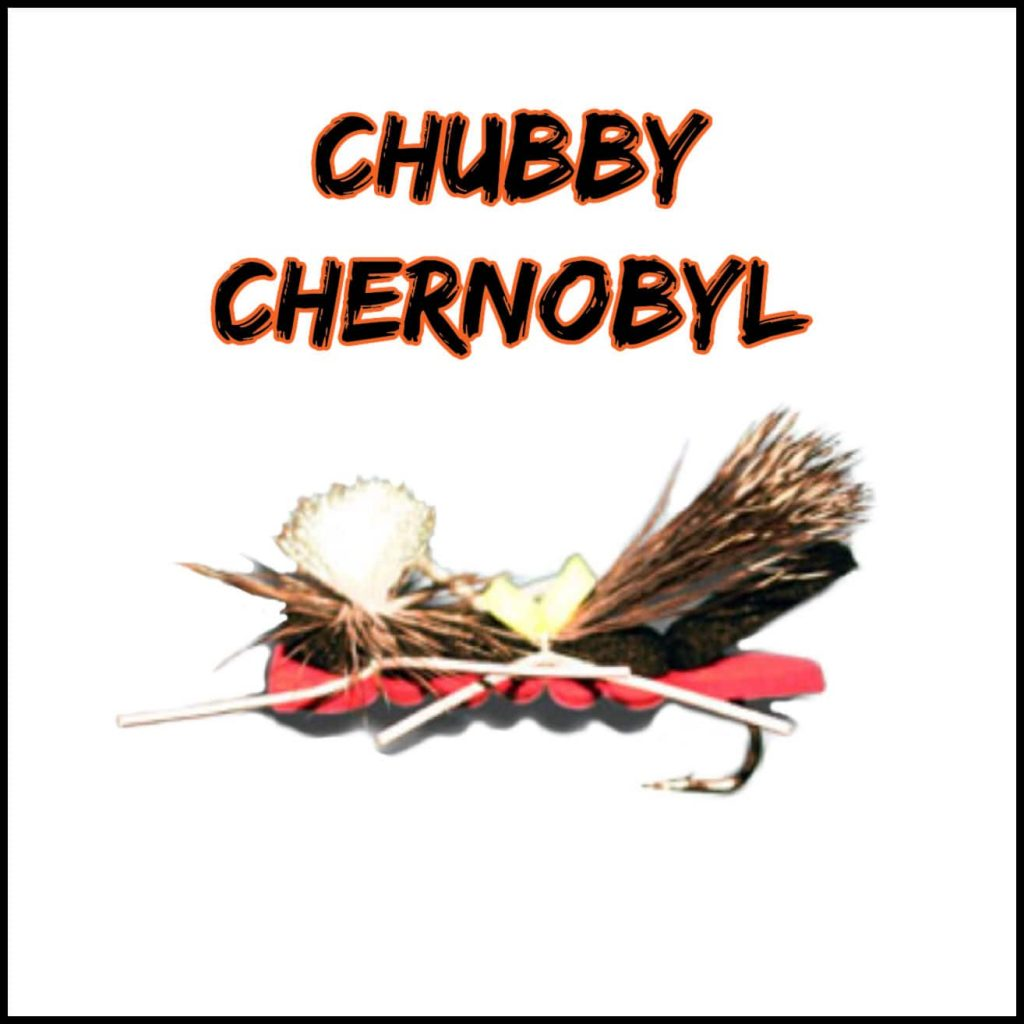 Chubby Chernobyl Fly